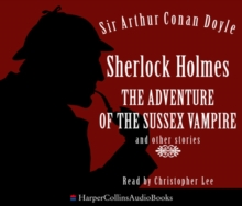 Sherlock Holmes: the Adventure of the Sussex Vampire and Other Stories, eAudiobook MP3 eaudioBook