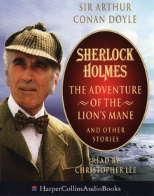 Sherlock Holmes: The Adventure of the Lion's Mane and Other Stories, eAudiobook MP3 eaudioBook