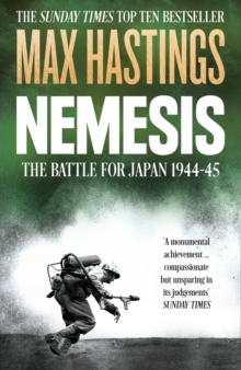 Nemesis : The Battle for Japan, 1944-45, Paperback Book