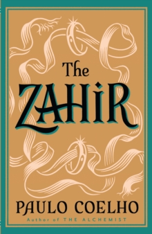 The Zahir : A Novel of Obsession, Paperback Book