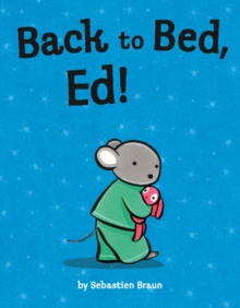 Back to Bed, Ed!, Paperback / softback Book