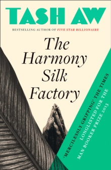 The Harmony Silk Factory, Paperback / softback Book