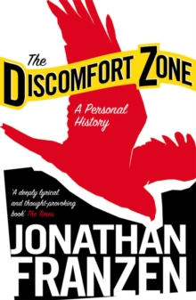 The Discomfort Zone : A Personal History, Paperback / softback Book
