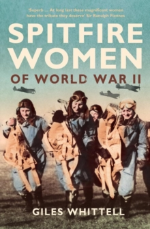 Spitfire Women of World War II, Paperback / softback Book