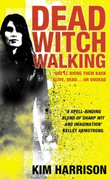 Dead Witch Walking, Paperback / softback Book