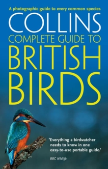 British Birds : A Photographic Guide to Every Common Species, Paperback Book