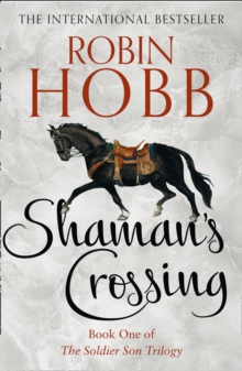 Shaman's Crossing (The Soldier Son Trilogy, Book 1), EPUB eBook
