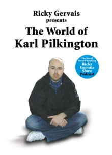 The World of Karl Pilkington, Hardback Book