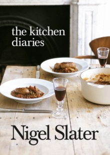 The Kitchen Diaries, Paperback Book