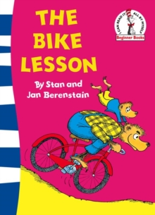The Bike Lesson : Another Adventure of the Berenstain Bears, Paperback / softback Book