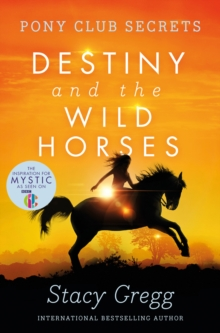 Destiny and the Wild Horses, Paperback Book