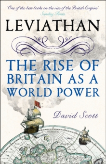 Leviathan : The Rise of Britain as a World Power, Paperback Book