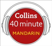 Mandarin in 40 Minutes: Learn to speak Mandarin in minutes with Collins, eAudiobook MP3 eaudioBook
