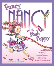 Fancy Nancy and the Posh Puppy, Paperback / softback Book