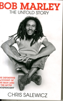 Bob Marley : The Untold Story, Paperback / softback Book