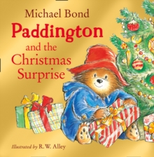Paddington and the Christmas Surprise, Paperback Book