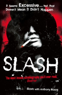 Slash: The Autobiography, Paperback Book