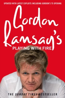 Gordon Ramsay's Playing with Fire, Paperback Book