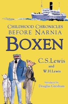 Boxen : Childhood Chronicles Before Narnia, Paperback Book