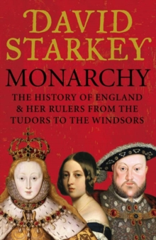 Monarchy : England and Her Rulers from the Tudors to the Windsors, eAudiobook MP3 eaudioBook