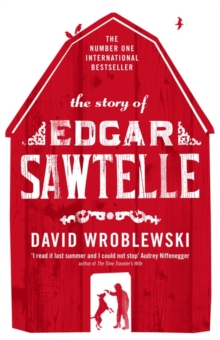 The Story of Edgar Sawtelle, Paperback / softback Book