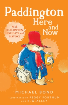 Paddington Here and Now, Paperback Book