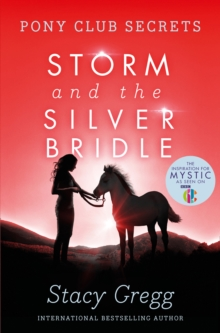 Storm and the Silver Bridle, Paperback / softback Book