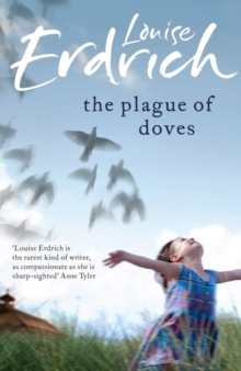 The Plague of Doves, Paperback / softback Book