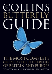 Collins Butterfly Guide : The Most Complete Guide to the Butterflies of Britain and Europe, Paperback Book