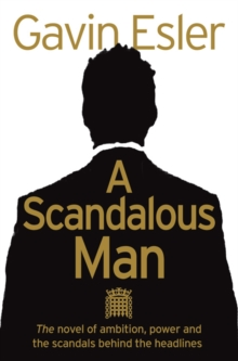 A Scandalous Man, Paperback / softback Book