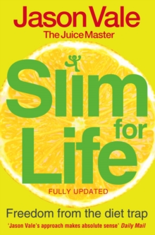 Freedom from the Diet Trap : Slim for Life, Paperback / softback Book