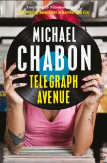 Telegraph Avenue, Paperback / softback Book