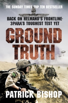 Ground Truth : 3 Para Return to Afghanistan, Paperback Book