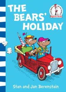 The Bears' Holiday : Berenstain Bears, Paperback / softback Book