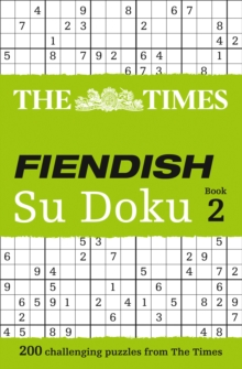 The Times Fiendish Su Doku Book 2 : 200 Challenging Su Doku Puzzles, Paperback Book