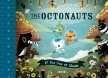 The Octonauts and the Sea of Shade, Paperback Book
