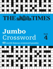Times 2 Jumbo Crossword Book 4 : 60 of the World's Biggest Puzzles from the Times 2, Paperback Book