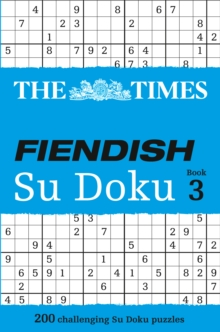 The Times Fiendish Su Doku Book 3 : 200 Challenging Puzzles from the Times, Paperback / softback Book