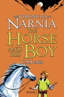 The Horse and His Boy, Paperback / softback Book