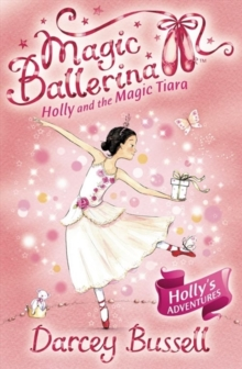 Holly and the Magic Tiara, Paperback / softback Book