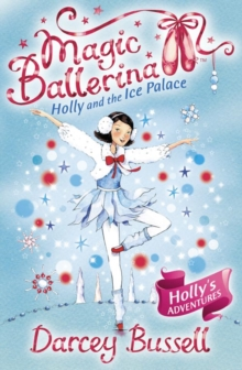 Holly and the Ice Palace, Paperback Book