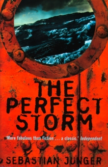 The Perfect Storm: A True Story of Men Against the Sea, EPUB eBook