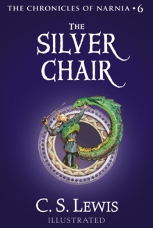 The Silver Chair (The Chronicles of Narnia, Book 6), EPUB eBook