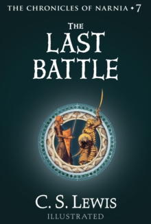 The Last Battle (The Chronicles of Narnia, Book 7), EPUB eBook