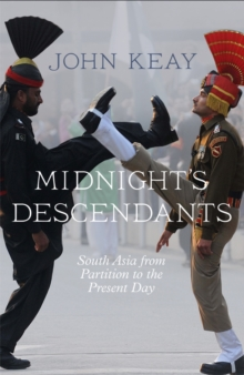 Midnight's Descendants : South Asia from Partition to the Present Day, Paperback / softback Book