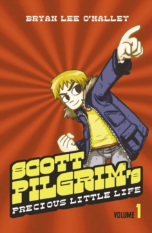 Scott Pilgrim's Precious Little Life : Volume 1, Paperback / softback Book