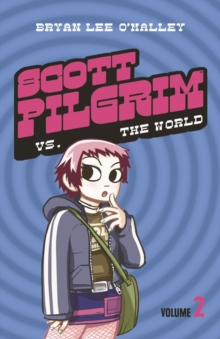 Scott Pilgrim vs The World : Volume 2, Paperback Book