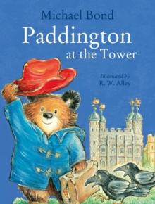 Paddington at the Tower, Paperback Book