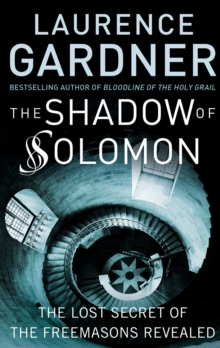 The Shadow of Solomon: The Lost Secret of the Freemasons Revealed, EPUB eBook