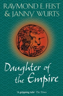 Daughter of the Empire, Paperback / softback Book